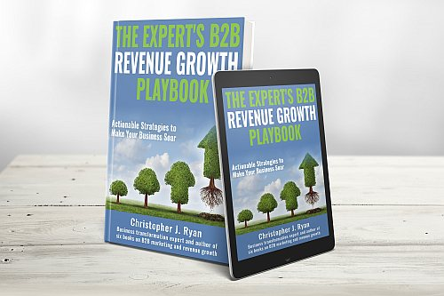 The Expert's B2B Revenue Growth Playbook