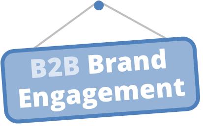 b2b brand engagement